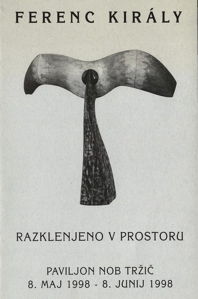 Kiraly Ferenc 1998 Razklenjeno v prostoru vabilo 3a