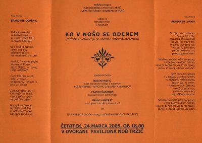 Knific Bojan, Šarabon Franci, Ankerst Franc 2005, Ko v nošo se odenem vabilo 3b