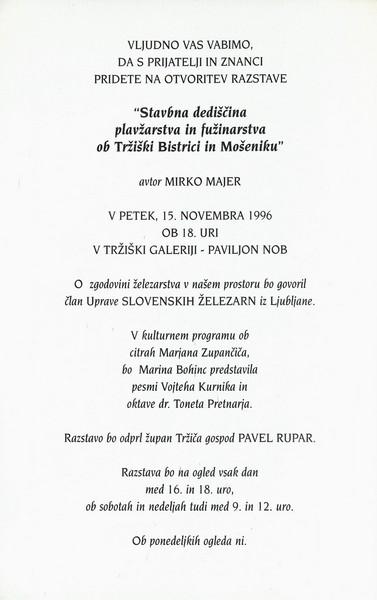 Majer Mirko 1996 Stavbna dediščina plavžarstva in fužinarstva ob Tržiški Bistrici in Mošeniku vabilo 3b