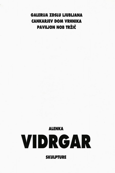 Vidrgar Alenka 1996 Skulpture katalog 3a